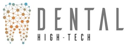 Dental High-Tech Nous allons vous simplifier la vie !
